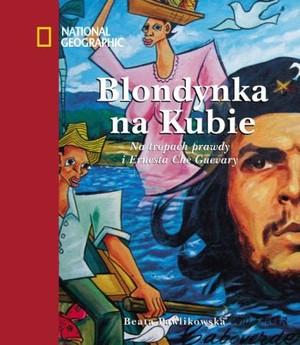 Znalezione obrazy dla zapytania Beata Pawlikowska : Blondynka na Kubie